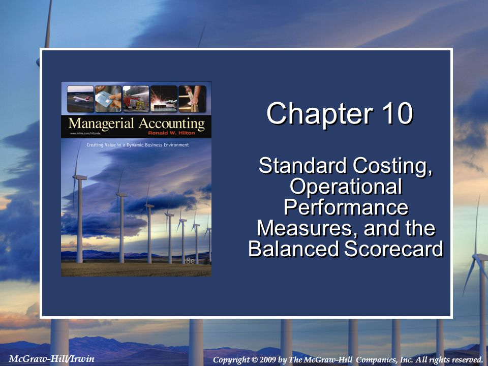 10-32 Standard Costs Now let's calculate standard cost variances for direct labor.