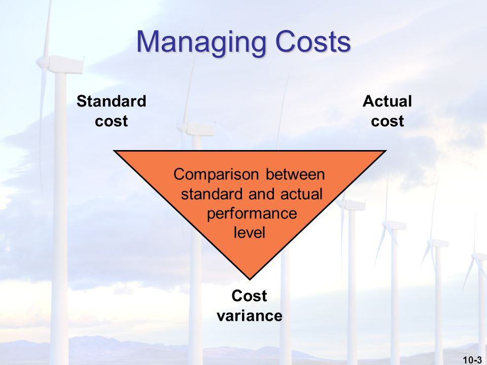 10-44 1.Size of variance 1.Dollar amount 2.Percentage of standard 2.Recurring variances 3.Trends 4.Controllability 5.Favorable variances 6.Costs and benefits of investigation Significance of Cost Variances What clues help me to determine the variances that I should investigate?
