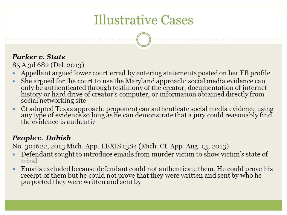 Illustrative Cases Parker v. State 85 A.3d 682 (Del.