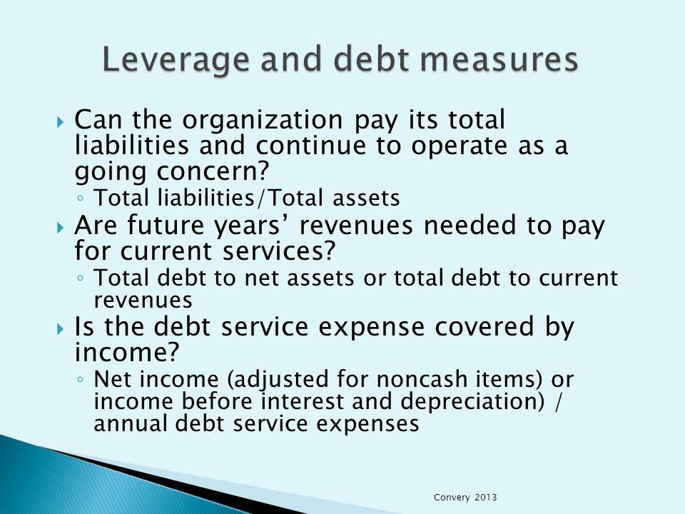  Can the organization pay its total liabilities and continue to operate as a going concern.