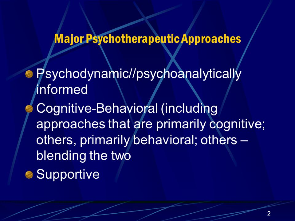 1 Psychotherapy of Borderline Patients: of similarities & differences in various approaches Michael H Stone, MD Professor of Clinical Psychiatry: Columbia
