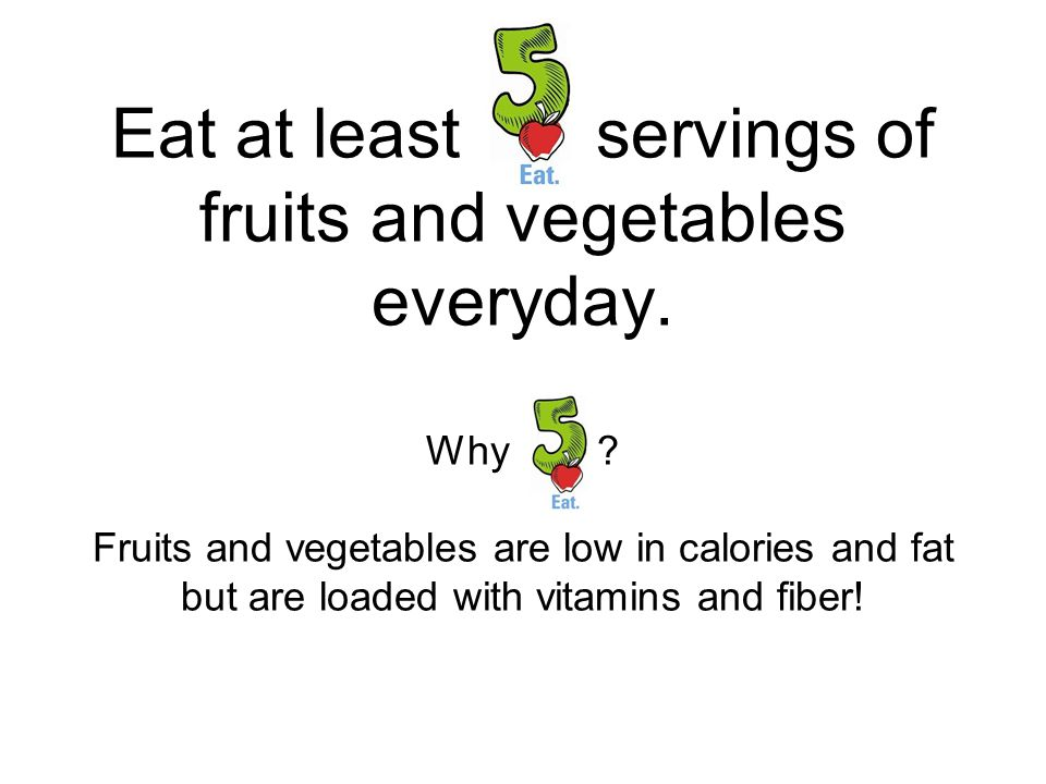Tips on increasing fruits and vegetables: Be a good role model.
