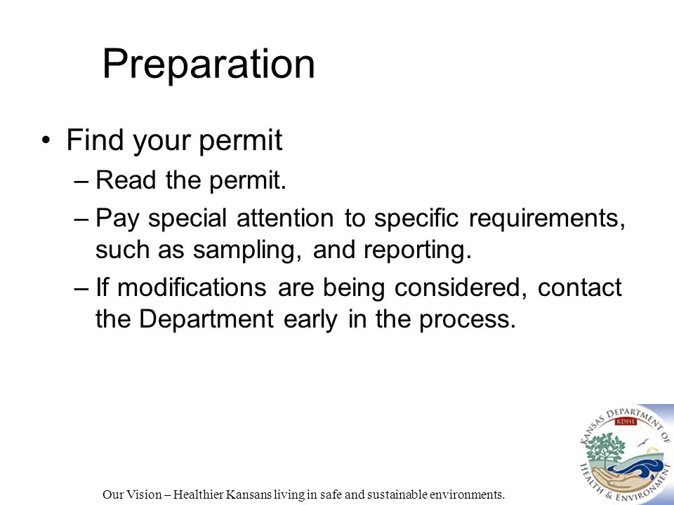Preparation Find your permit –Read the permit.