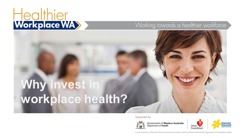 Why invest in workplace health?