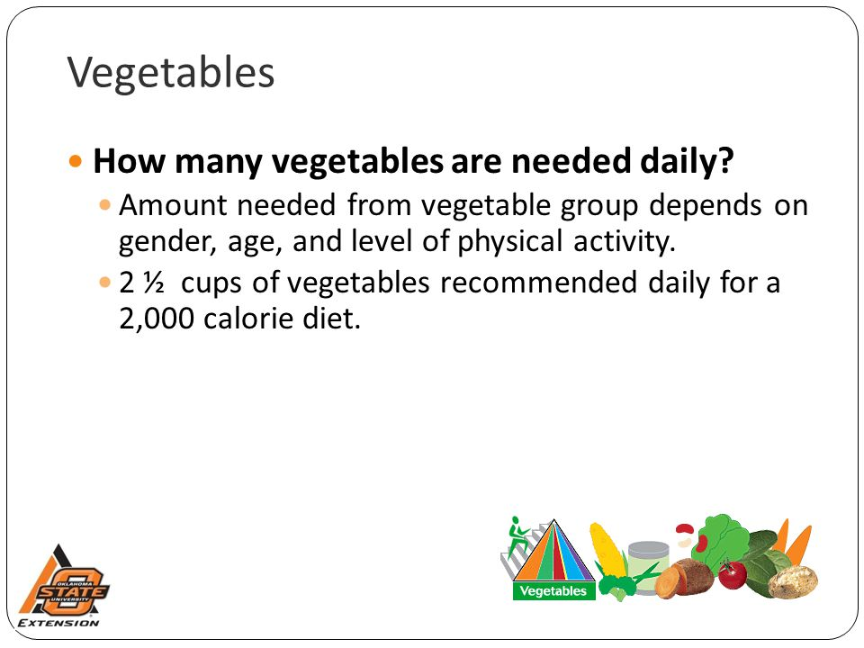 Vegetables How many vegetables are needed daily.