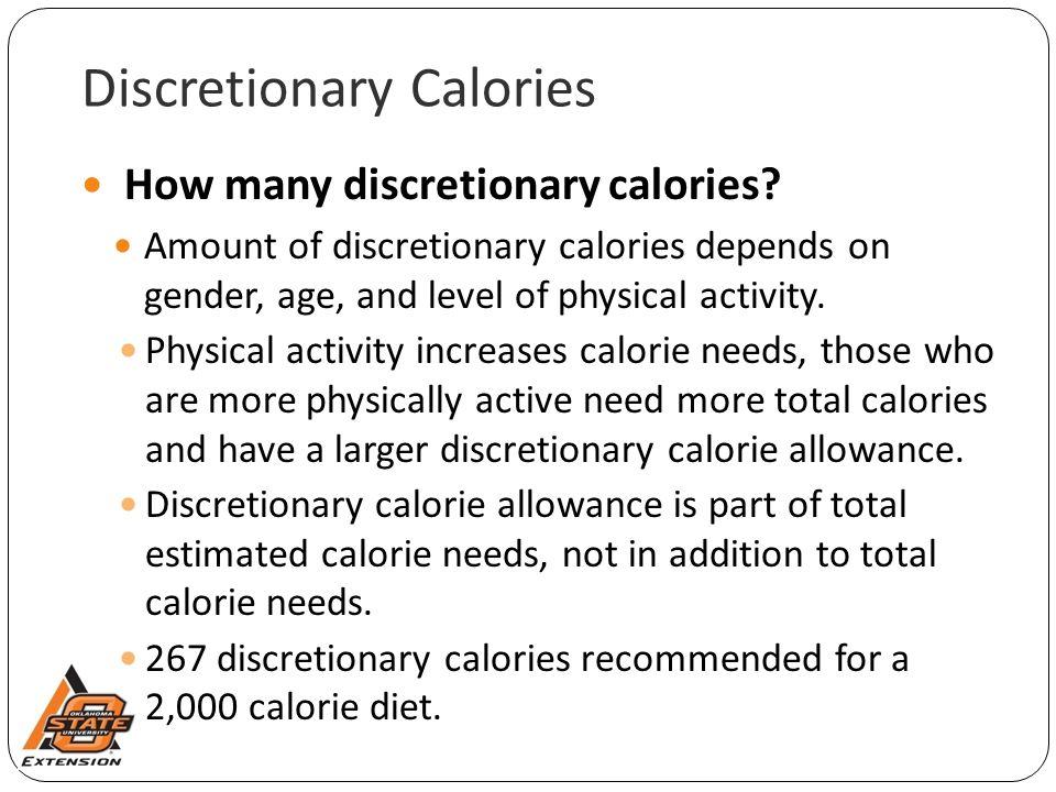 Discretionary Calories How many discretionary calories.