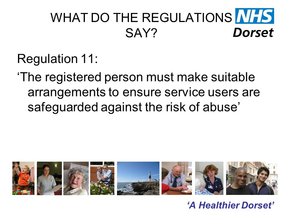 'A Healthier Dorset' WHAT DO THE REGULATIONS SAY.