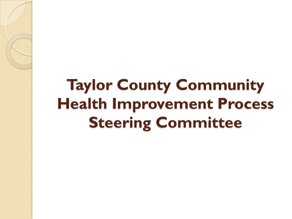 Taylor County Community Health Improvement Process Steering Committee