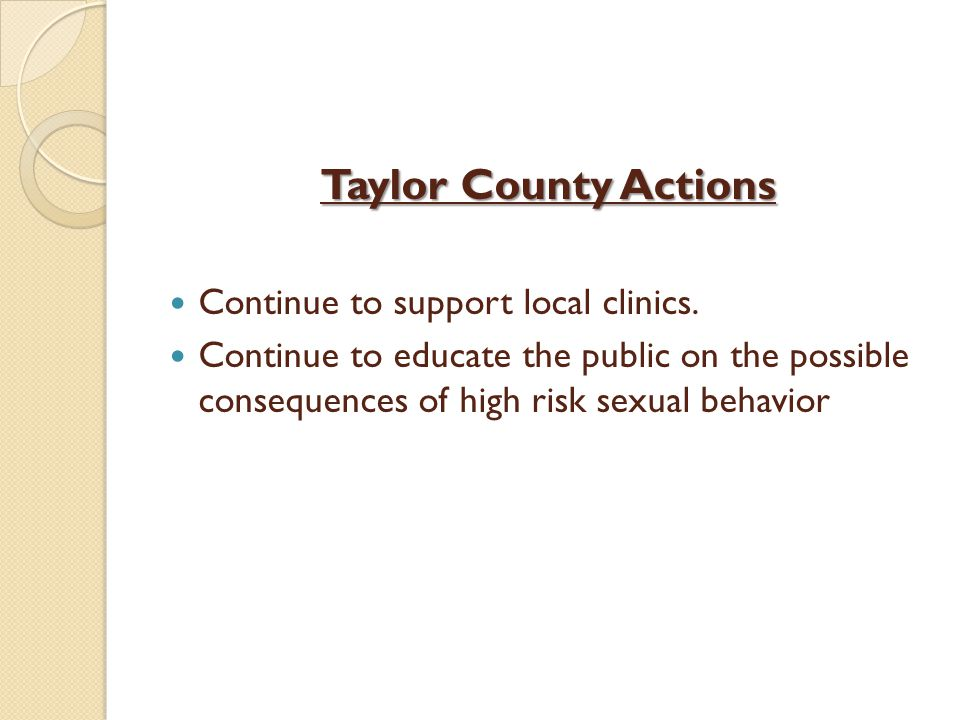 Taylor County Actions Continue to support local clinics.