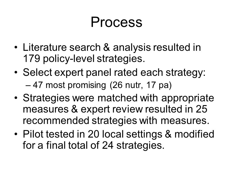 Process Literature search & analysis resulted in 179 policy-level strategies.
