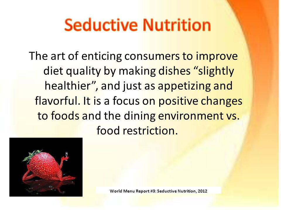 The art of enticing consumers to improve diet quality by making dishes slightly healthier , and just as appetizing and flavorful.