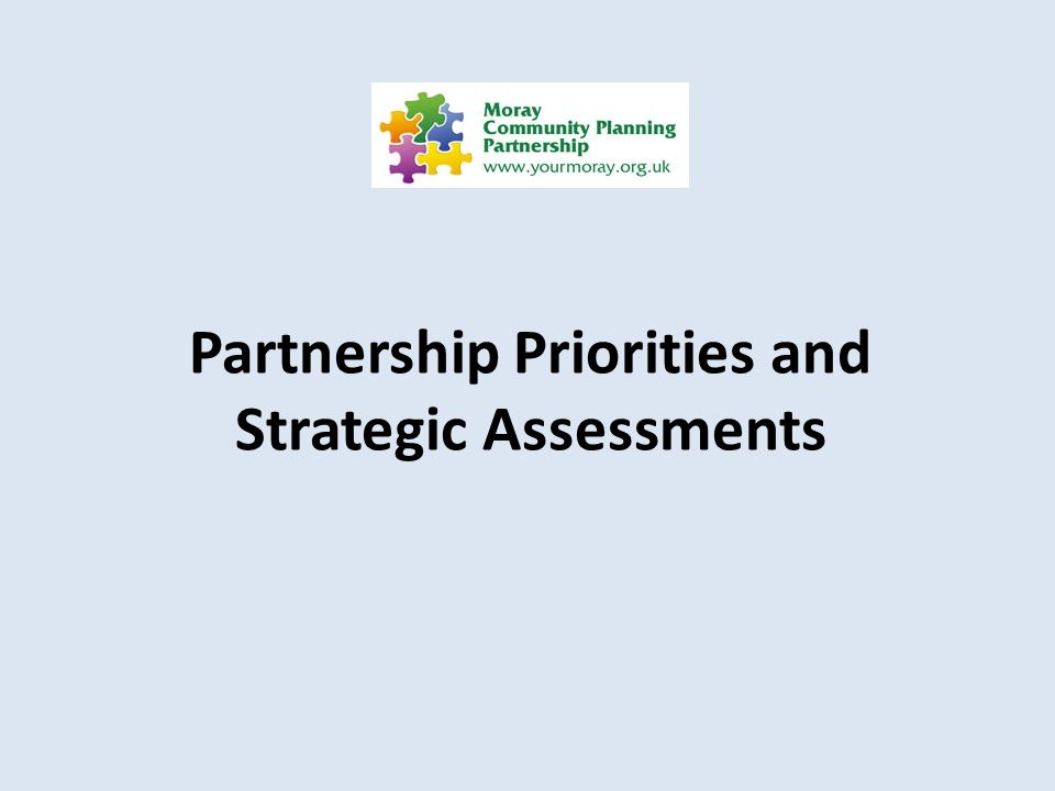 Partnership Priorities and Strategic Assessments