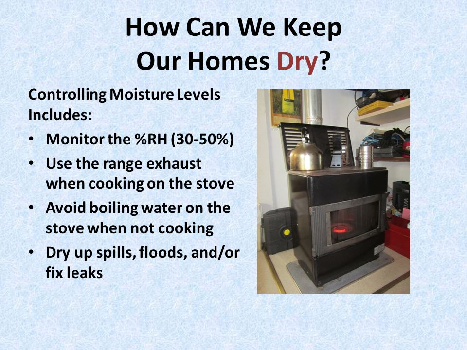 How Can We Keep Our Homes Dry.