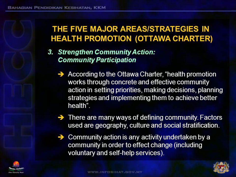  Community participation covers a spectrum of activities  At the low end, it may be token participation in the form of consultation or endorsing plans drawn up by the health authorities.