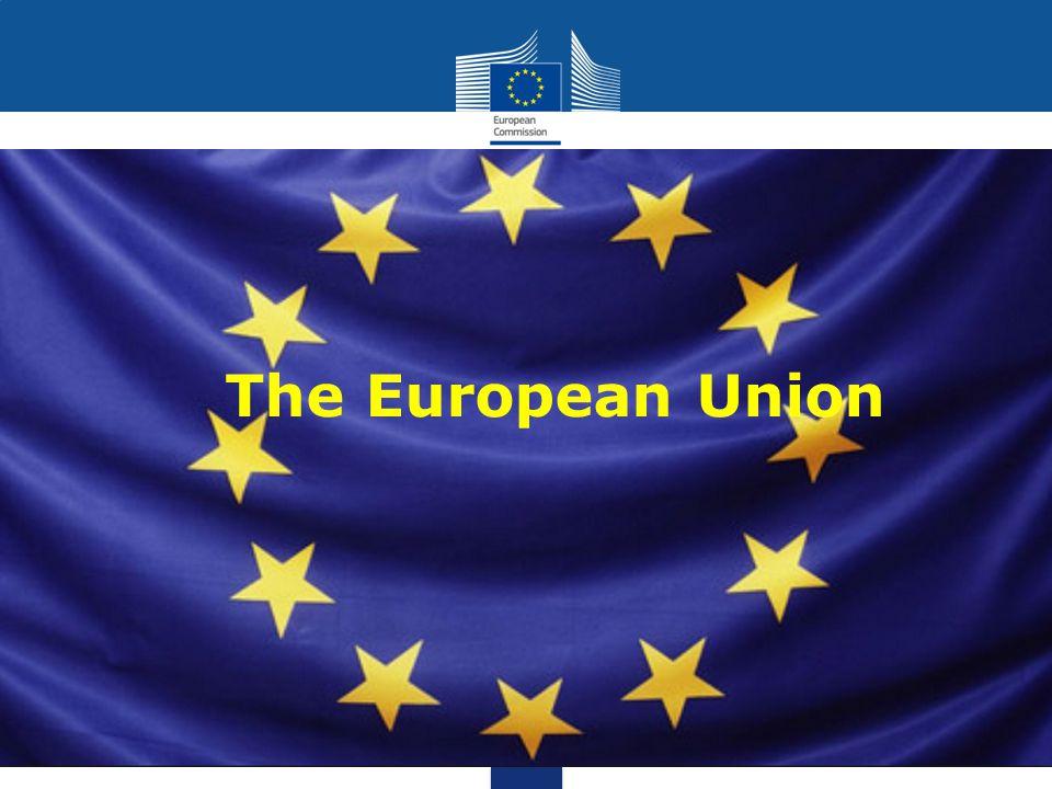 28 Member States 24 official languages Population: +500 million Budget 2014: €142,6 billion