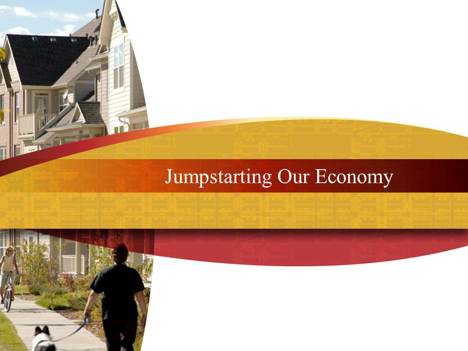 Jumpstarting Our Economy