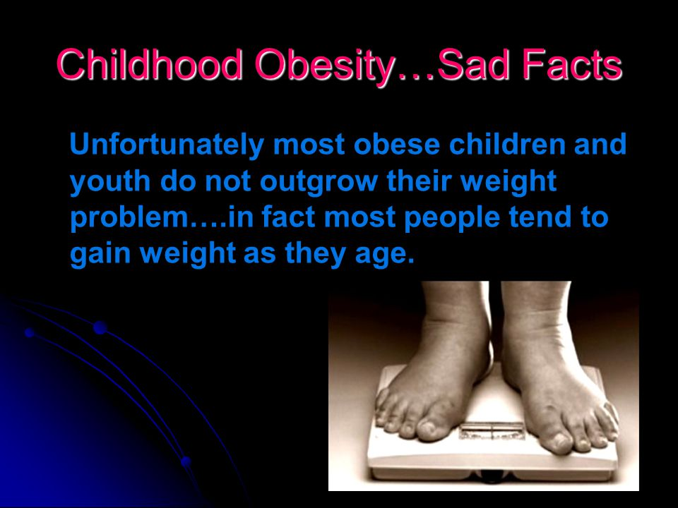 Childhood Obesity…Sad Facts 55% Obesity rate in First Nation Communities (CMA, 2007) Chronic disease rates are higher (and some are in epidemic propor
