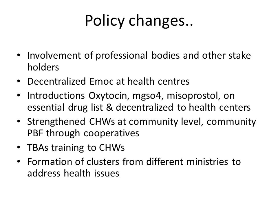 Policy changes..