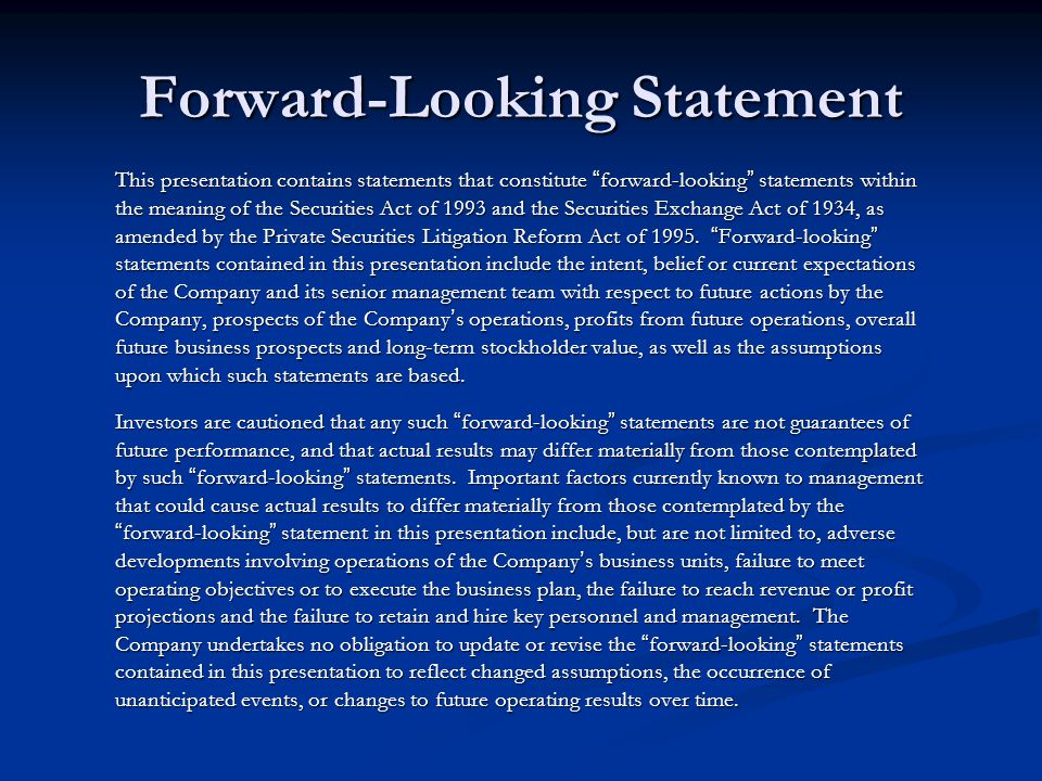 "Forward-Looking Statement This presentation contains statements that constitute ""forward-looking"" statements within the meaning of the Securities Act"