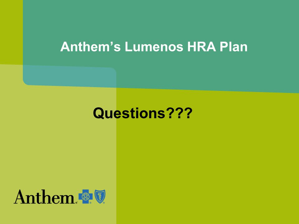 Anthem's Lumenos HRA Plan Questions
