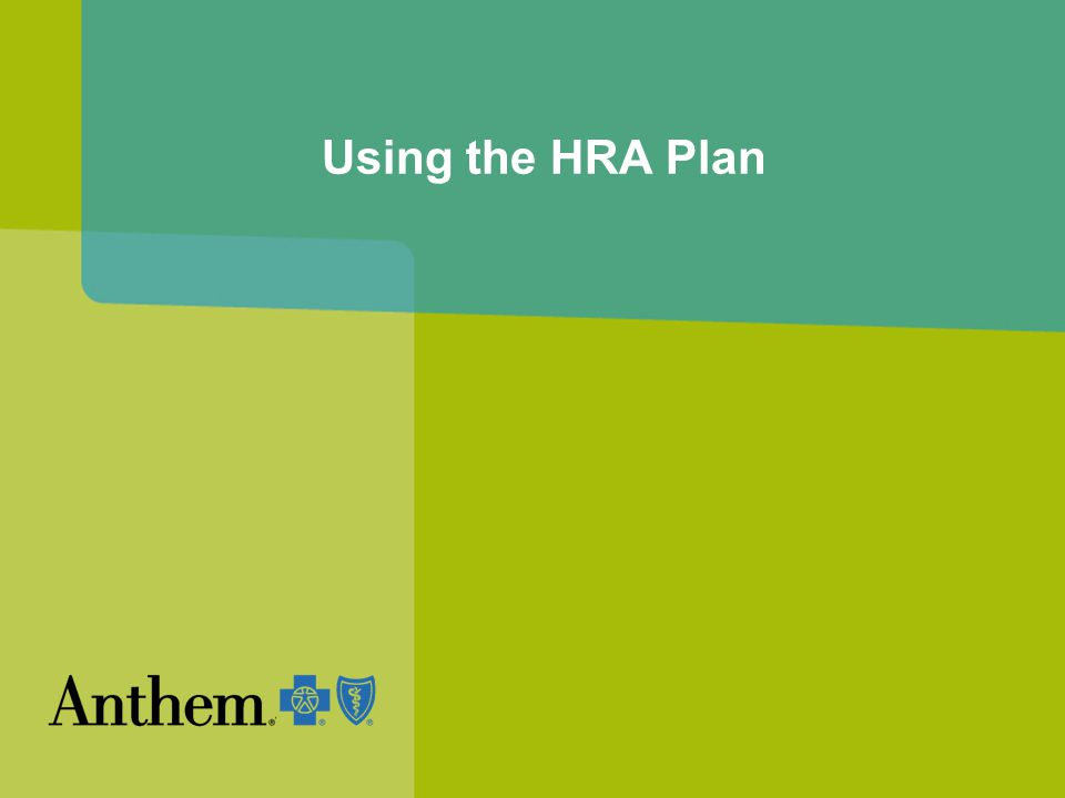 Using the HRA Plan