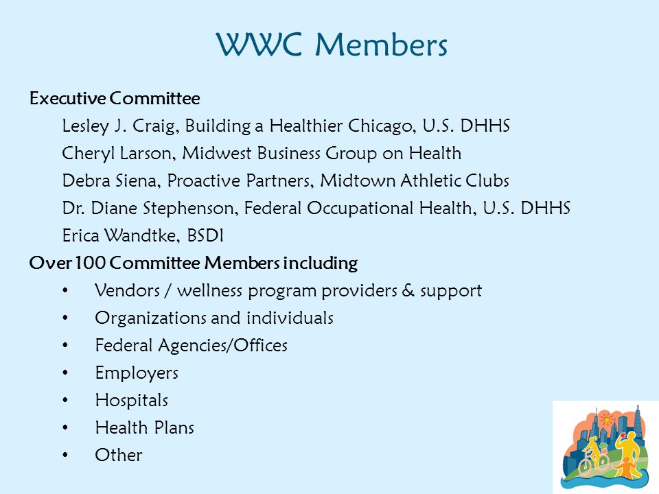 WWC Members Executive Committee Lesley J. Craig, Building a Healthier Chicago, U.S.