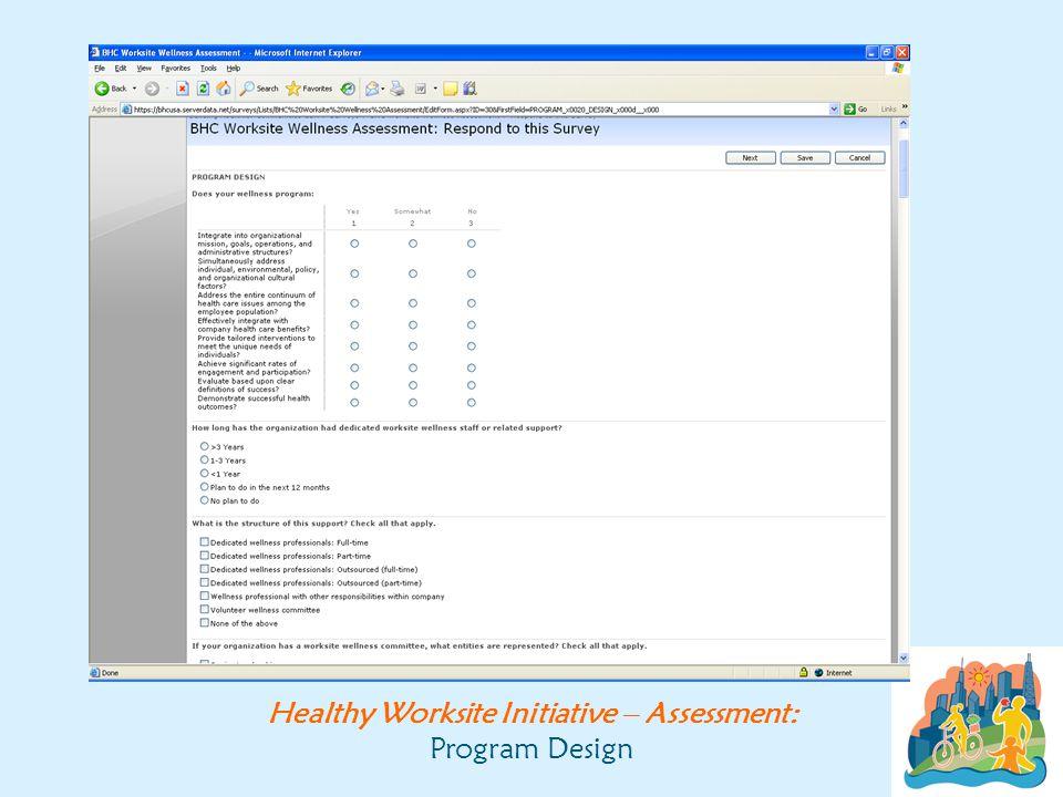 Healthy Worksite Initiative – Assessment: Program Design