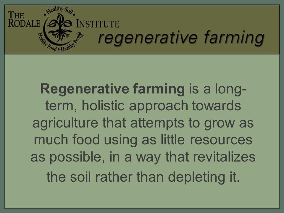Rodale's Philosophy: Healthy Soil = Healthy Food = Healthy People