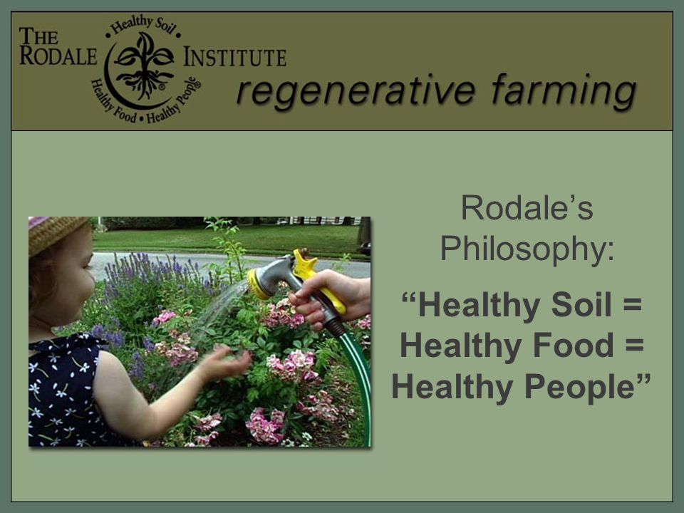 By promoting healthy, organic foods and educating consumers about its benefits, Rodale is helping to increase the market for it, while protecting health and the environment.