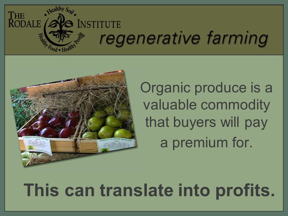 Communities benefit from regenerative farming by… Eating fresher food.