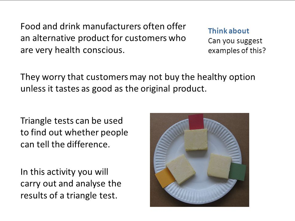 © Nuffield Foundation 2010 Food and drink manufacturers often offer an alternative product for customers who are very health conscious.