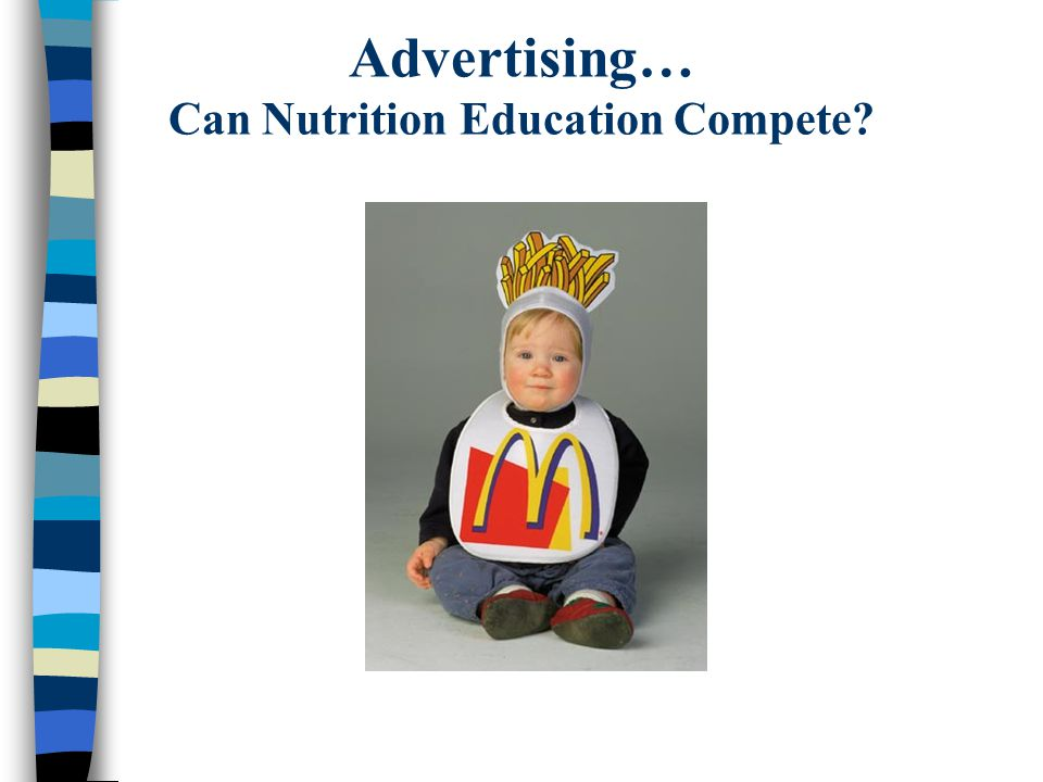 Advertising… Can Nutrition Education Compete?