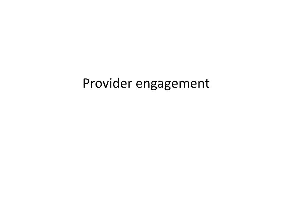 Provider engagement