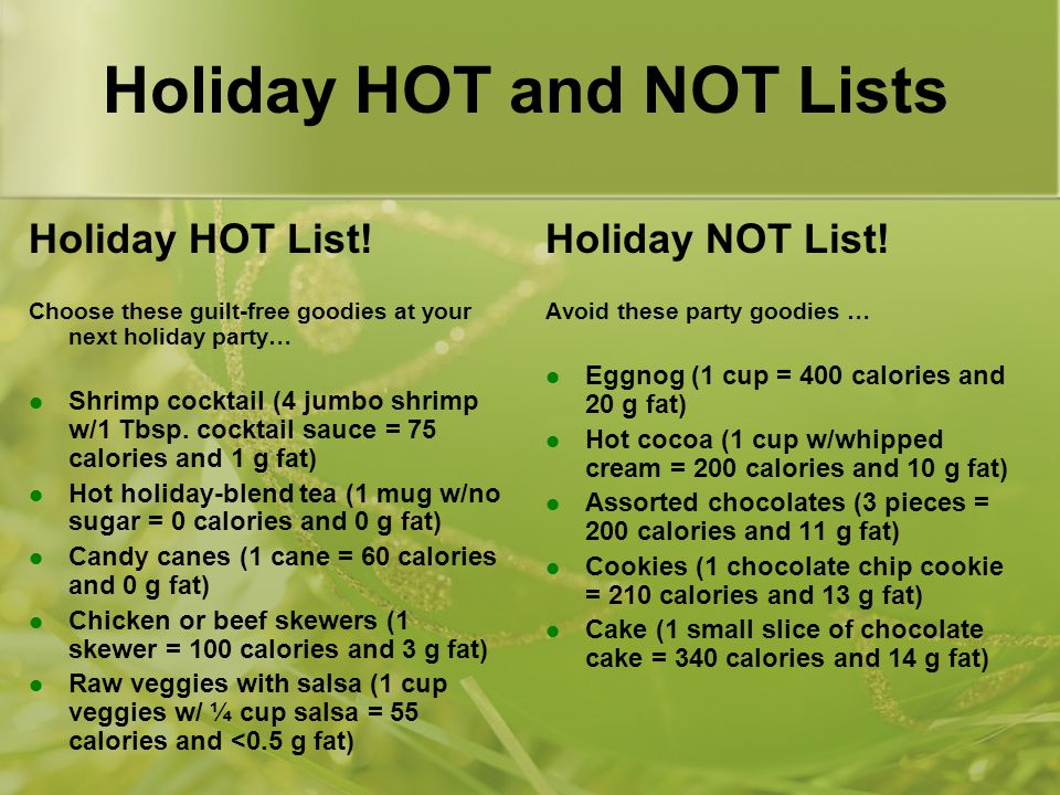 Holiday HOT and NOT Lists Holiday HOT List.