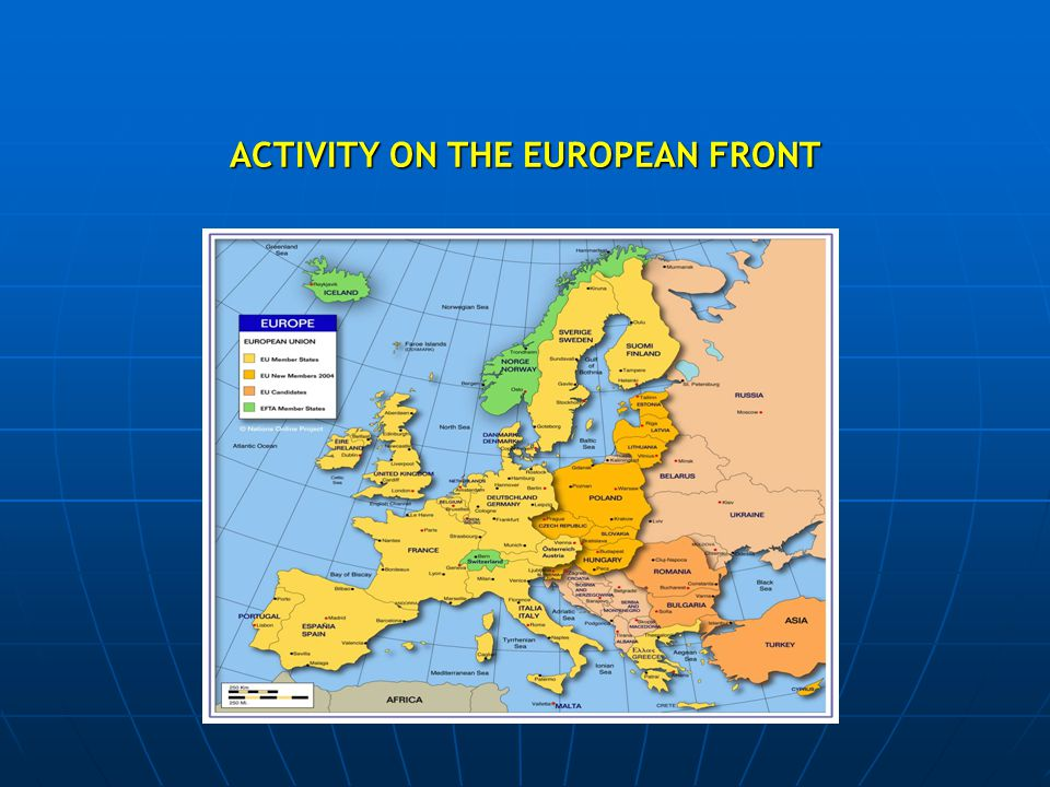ACTIVITY ON THE EUROPEAN FRONT