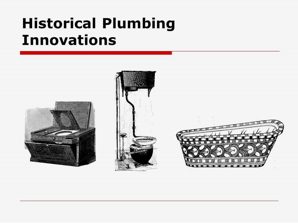 Historical Plumbing Innovations
