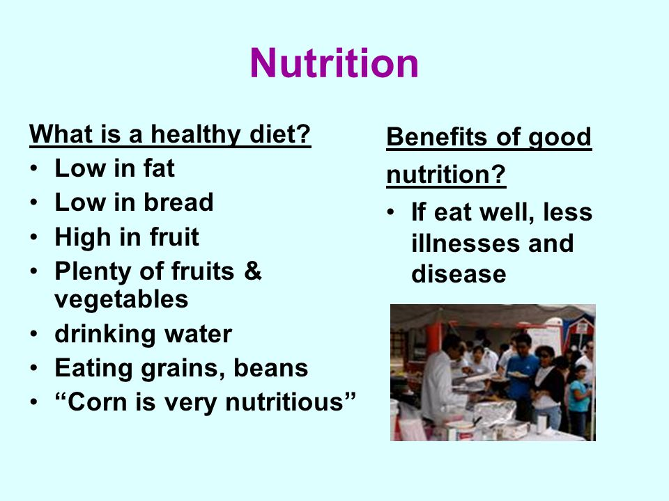 Nutrition What is a healthy diet.