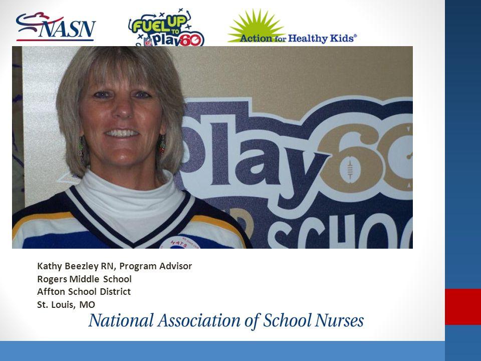 Name of Presentation Kathy Beezley RN, Program Advisor Rogers Middle School Affton School District St. Louis, MO