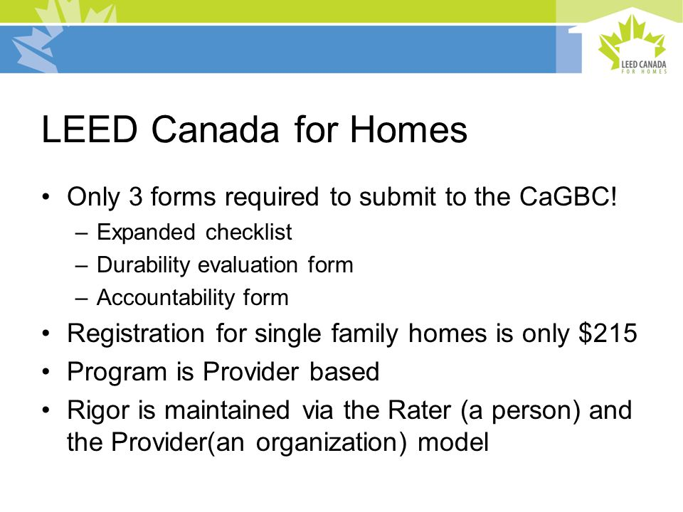 LEED Canada for Homes Only 3 forms required to submit to the CaGBC.