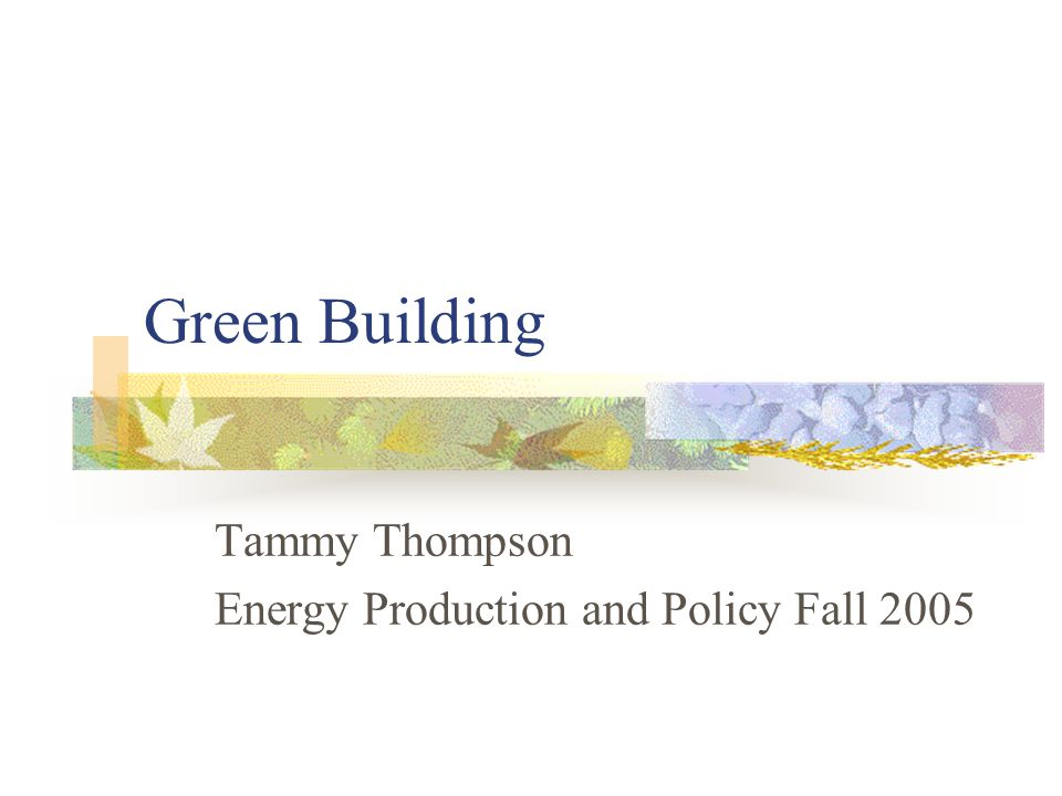 Outline What is Green Building.Why is Green Building Important.