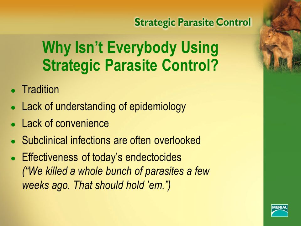 Why Isn't Everybody Using Strategic Parasite Control.