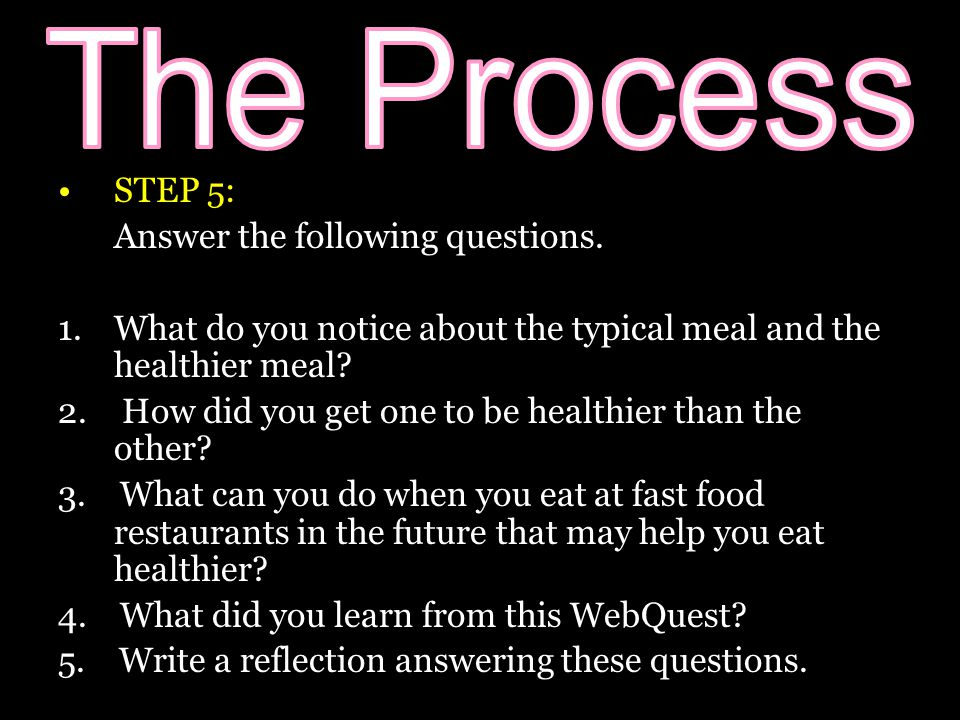STEP 5: Answer the following questions.