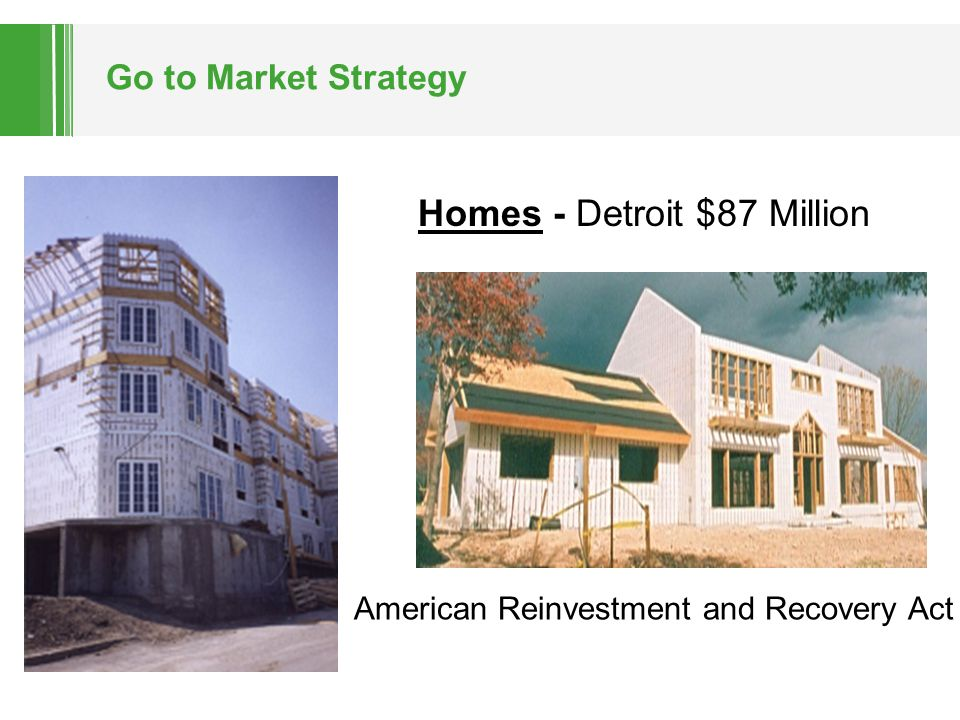 Go to Market Strategy Homes - Detroit $87 Million American Reinvestment and Recovery Act