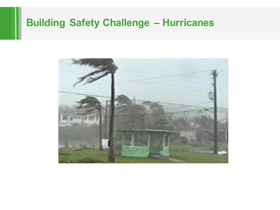 Building Safety Challenge – Hurricanes