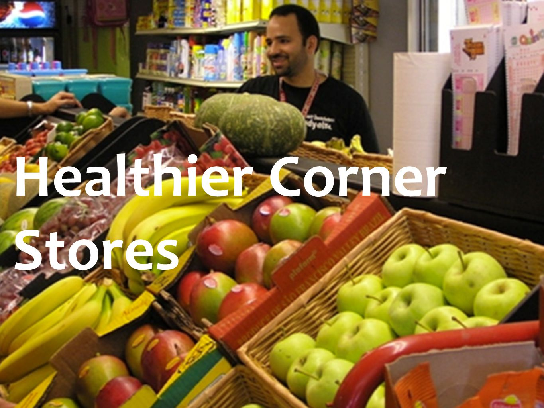 Healthier Corner Stores