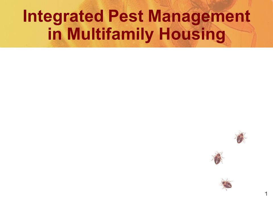 1 Integrated Pest Management in Multifamily Housing