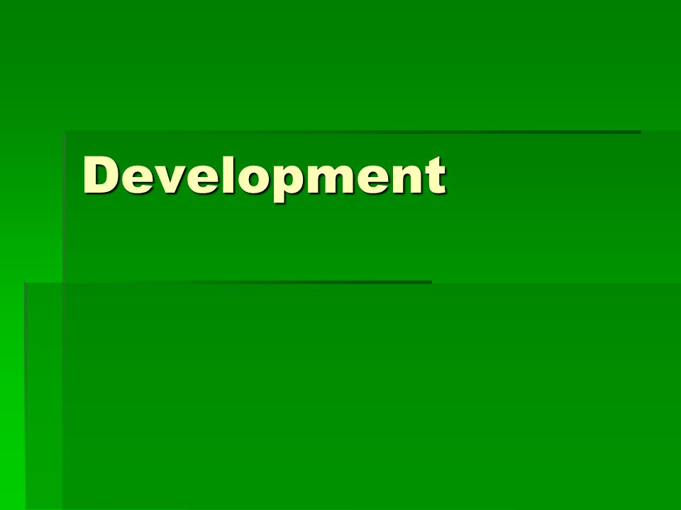 Development  Definition:  The process of improving the material condition of people through growth and diffusion of technology and knowledge  Every place, regardless of size, exists at some level of development  MDCs  More developed countries  On wealthier side of development spectrum  LDCs  Less developed countries  On the economically poorer side of the development spectrum