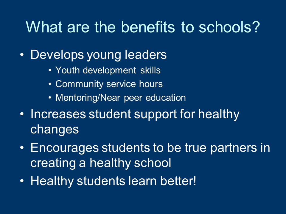 What are the benefits to schools.