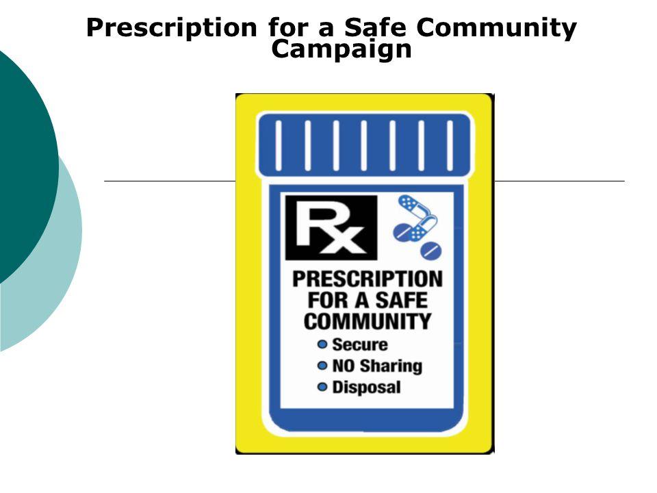 Prescription for a Safe Community Campaign