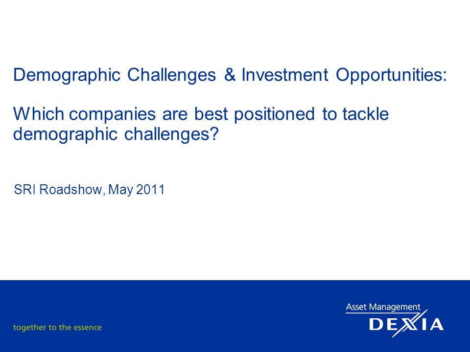 Demographic Challenges & Investment Opportunities: Which companies are best positioned to tackle demographic challenges.